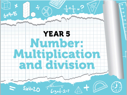 Year 5 - Multiplication and Division - Week 1