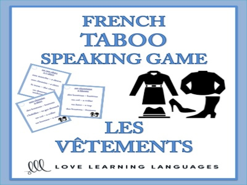 GCSE FRENCH: Les Vêtements - French Taboo Speaking Game