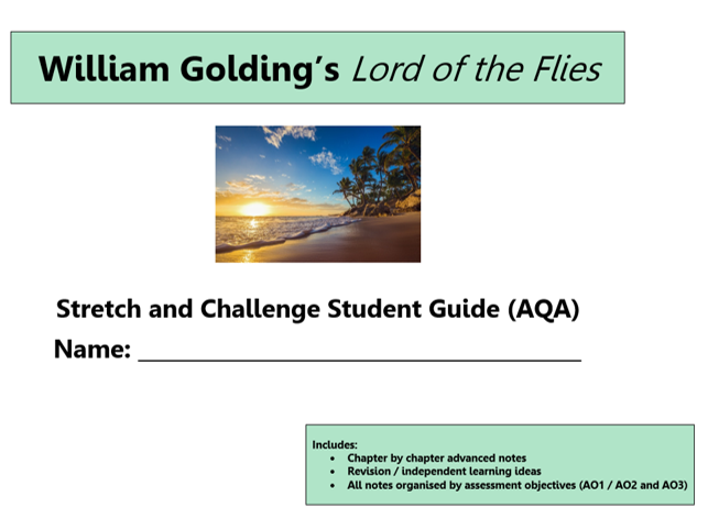 GCSE 9-1 AQA Lord of the Flies Stretch and Challenge Revision Unit