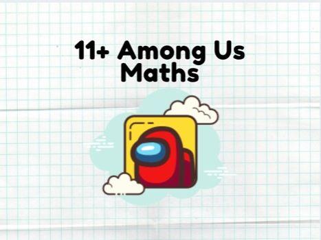 11 Plus Among Us Maths