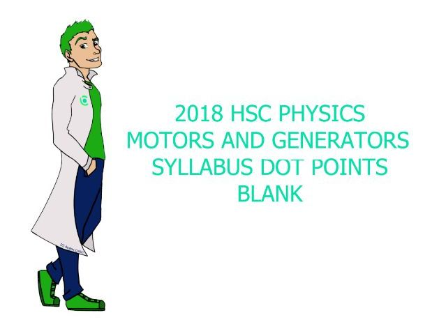 Blank Physics Syllabus Dot Points - Motors and Generators