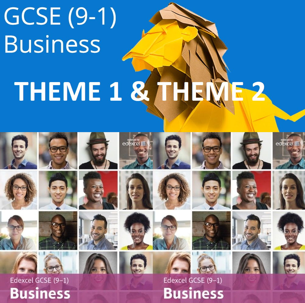 Edexcel GCSE Business (9-1) Theme 1 and Theme 2