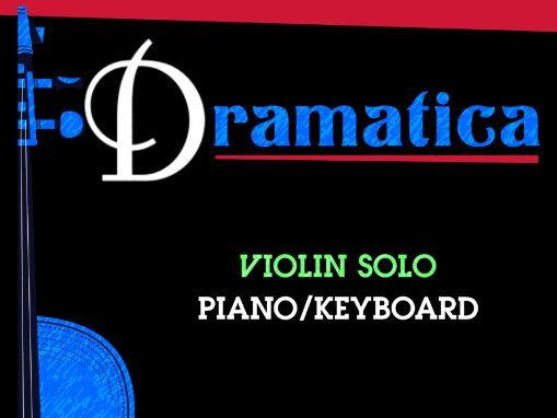 Dramatica (Violin Solo & Piano)
