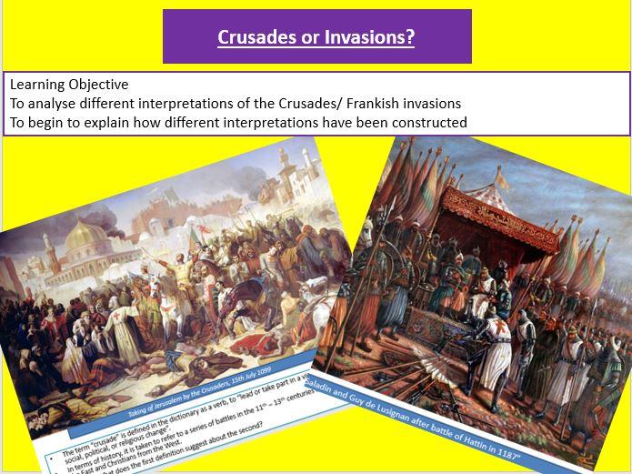 "Crusades or Invasions? Interpreting the ""Crusades"", KS3, Year 7"