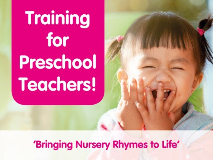 Training for preschool teachers - 'Bringing Nursery Rhymes to Life'