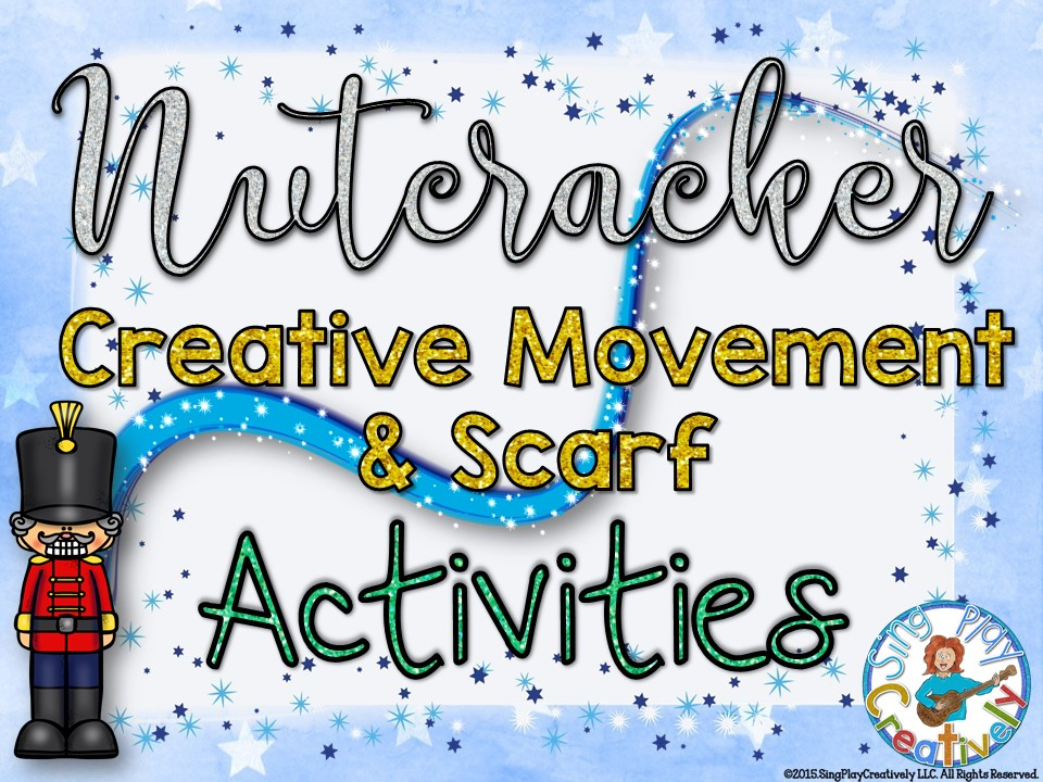 Nutcracker Creative Movement with Scarves and Actions