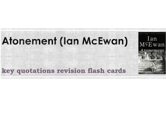 Atonement (Ian McEwan) Key Quotations Flashcards
