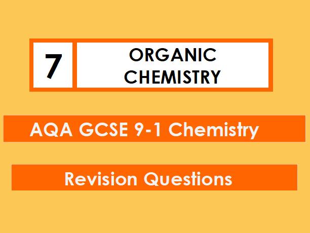 AQA Chemistry GCSE 9-1 Revision Mat: ORGANIC CHEMISTRY