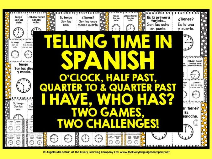 SPANISH TELLING TIME I HAVE, WHO HAS #1
