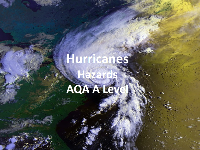 Hurricanes - AQA A Level Geography