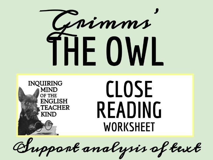 """Grimms' Fairy Tale """"The Owl"""" Close Reading"""