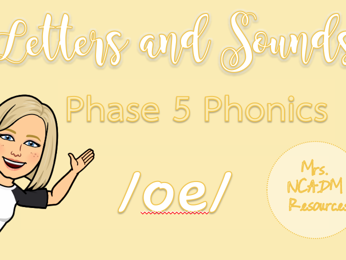 Phase 5a Phonics /oe/ resource pack (Letters & Sounds)