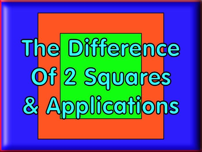 The Difference Of Two Squares With Applications & Answers