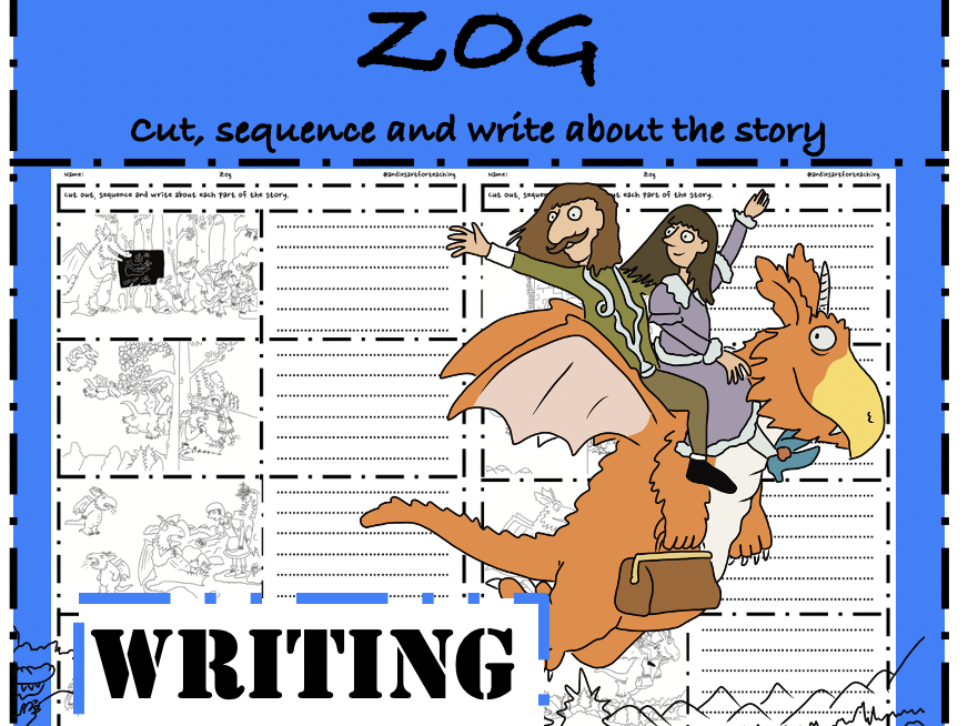 Zog Writing: Cut, sequence & write to retell the story