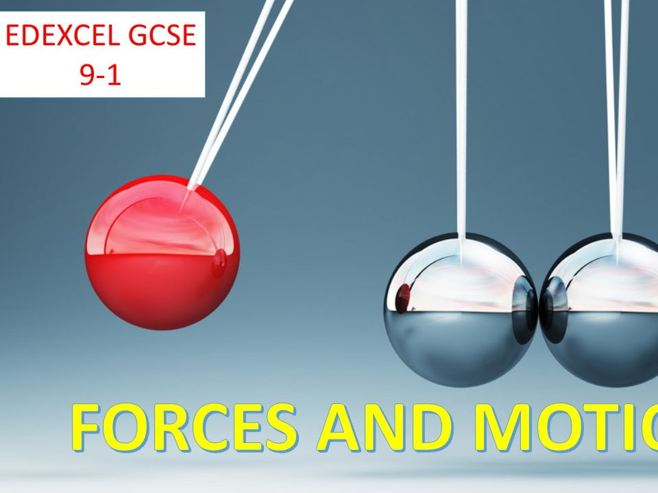 Forces and Motion GCSE 9-1 lessons 1 and 2 +2 x worksheets