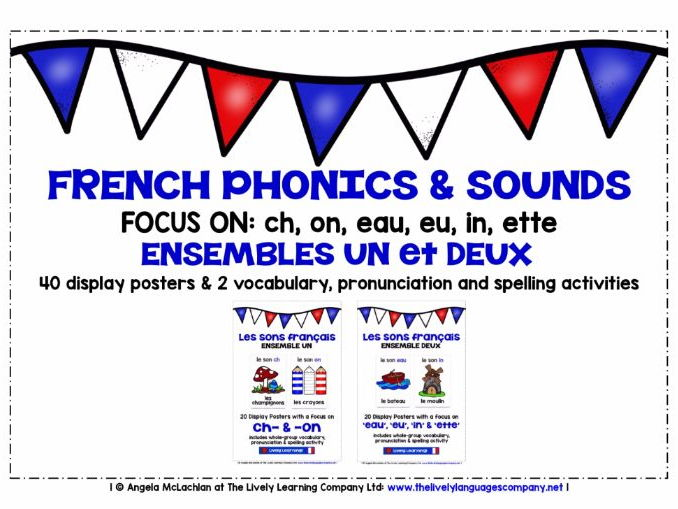 PRIMARY FRENCH PHONICS & SOUNDS (1&2) - 40 POSTERS / PRONUNCIATION ACTIVITY