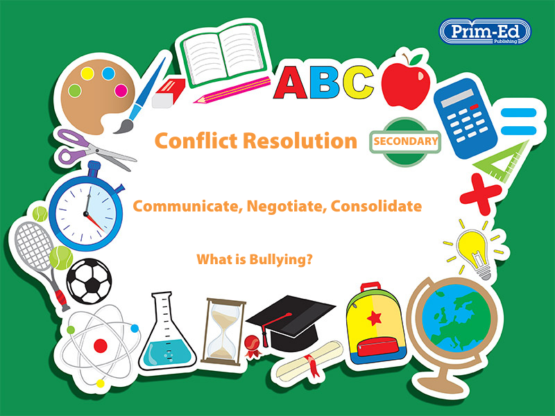 CONFLICT RESOLUTION - WHAT IS BULLYING?: SECONDARY UNIT