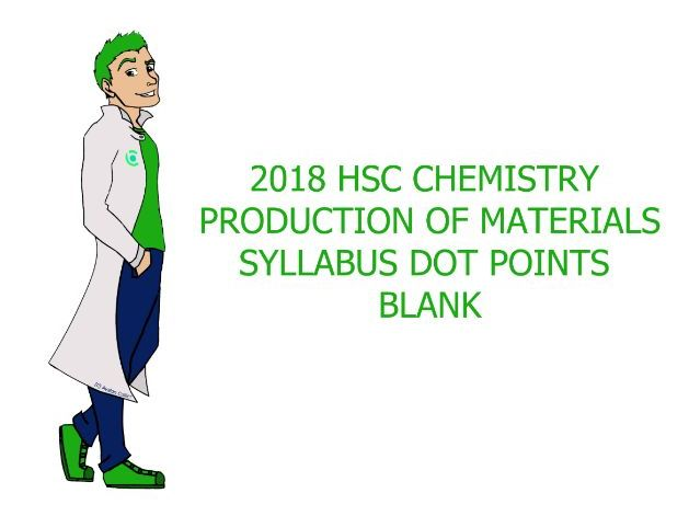 HSC Chemistry blank syllabus dot points - Production of Materials