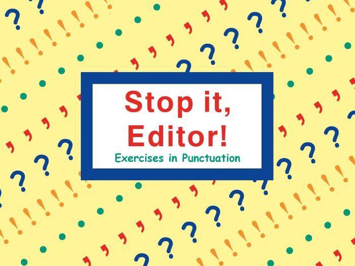 STOP IT, EDITOR!