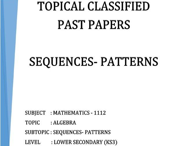 Cambridge Lower Secondary Checkpoint Topical Classified Past Papers-Mathematics-SEQUENCES & PATTERNS