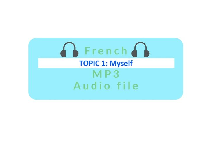 French Topic 1: My family mp3 audio file (Self Study Guide sep.)