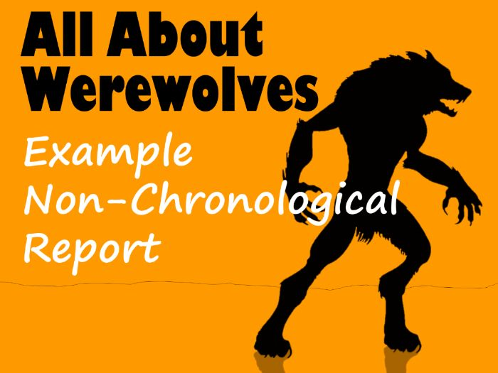 Werewolf Non-Chronological Report Example, Feature Identification & Answers