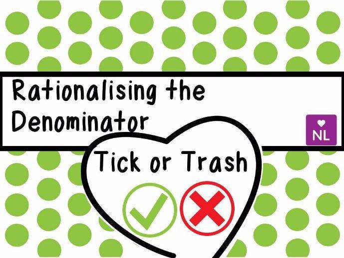 FREE Rationalising the Denominator (Tick or Trash)