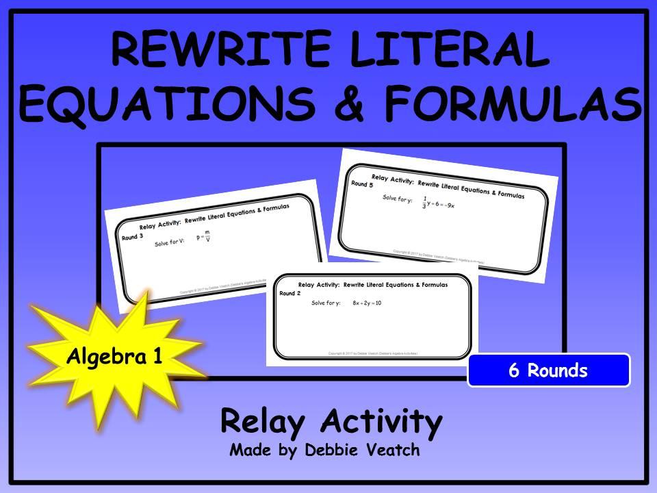 Rewrite Literal Equations & Formulas Relay Activity