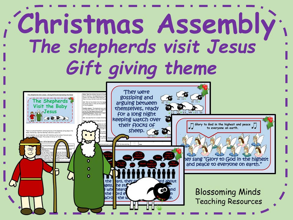 Christmas Assembly - The shepherds visit Jesus - Gift giving theme