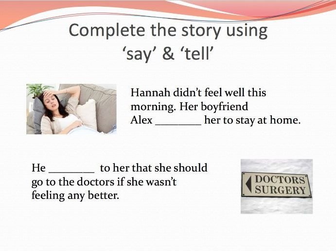 When to 'say' and when to 'tell'