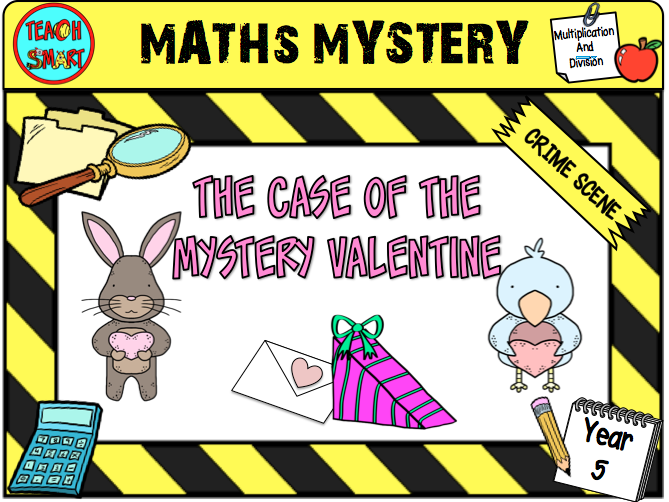 Math Mystery: The Case of the Mystery Valentine Year 5