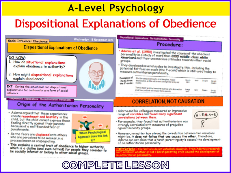 A-Level Psychology - DISPOSITIONAL EXPLANATIONS OF OBEDIENCE (THE F-SCALE) (Year 1 Social Influence)