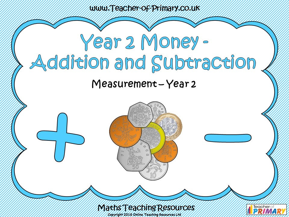 Year 2 Money - Addition and Subtraction