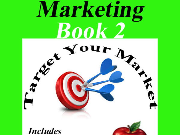 Marketing Book 2 > Target Your Market = Lesson with Activity & Quiz!
