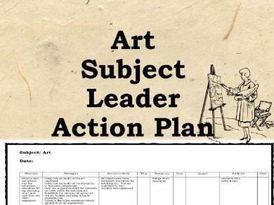 Art Action Plan: 100 Strategies - subject leader, coordinator, strategies for improving art