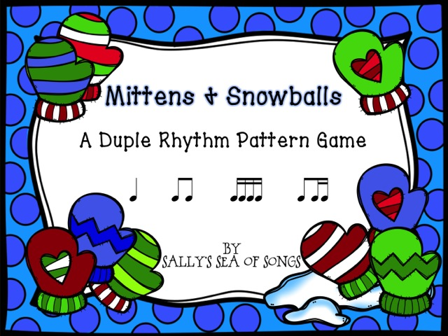 Mittens & Snowballs Duple Rhythm Patterns Koosh Ball Game Level 2