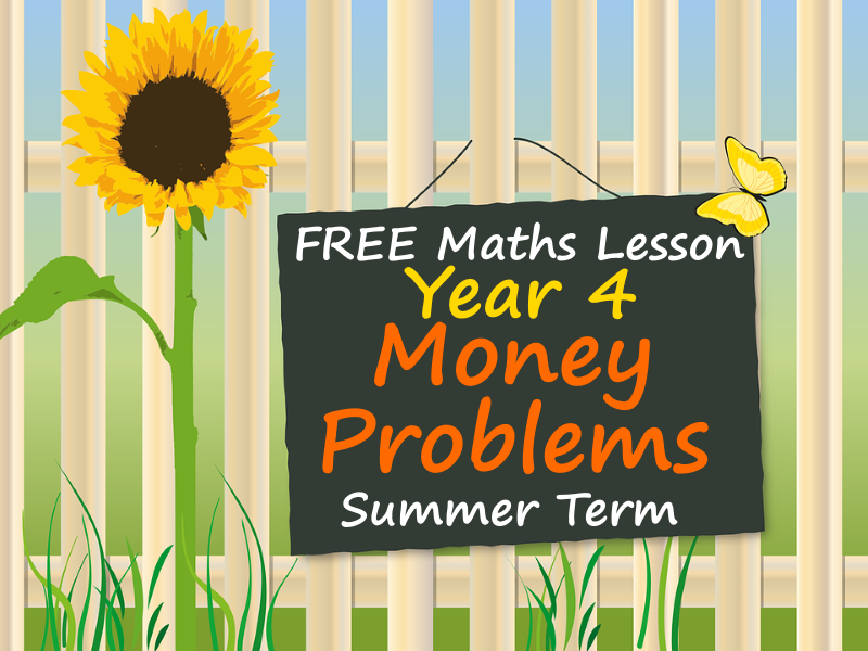 FREE Year 4 Maths PowerPoints - Money  Problems - Summer Term