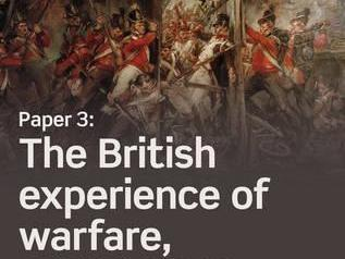 Duke of Wellington - Iberia Peninsula War (A-Level) The British Experience of Warfare, c,1910-1914