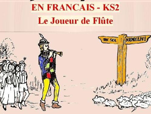 Complete KS2/Junior Musical – in French!  LE JOUEUR DE FLUTE