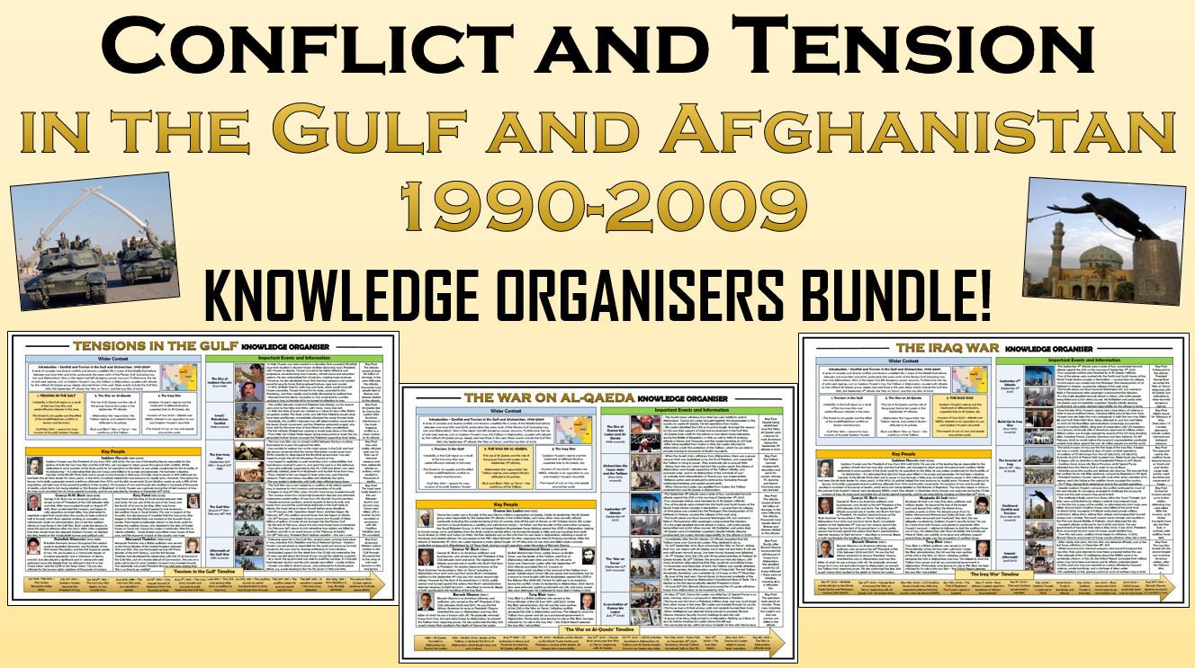 Conflict and Tension in the Gulf and Afghanistan 1990-2009 - Knowledge Organisers Bundle!