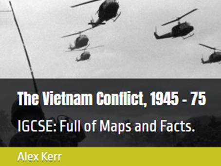 IGCSE Edexcel The Vietnam Conflict, 1945–75 IGCSE book Chapter 1 Beginning of the conflict