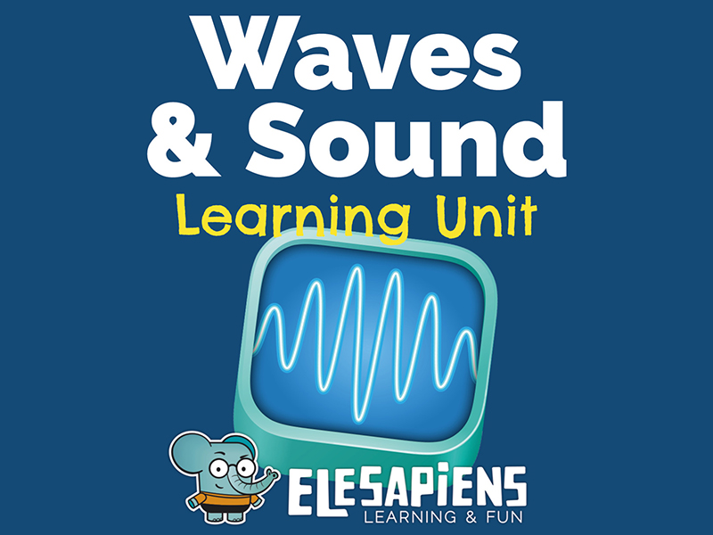 Waves and Sound Learning Unit