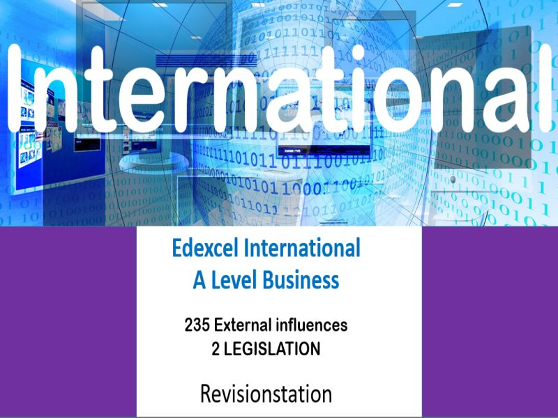 Pearson Edexcel International A Level Business (235) 2 Legislation
