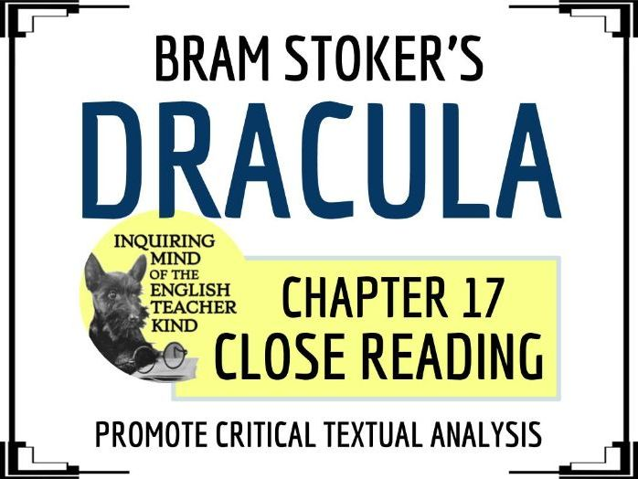 Dracula Close Reading Questions for Chapter 17
