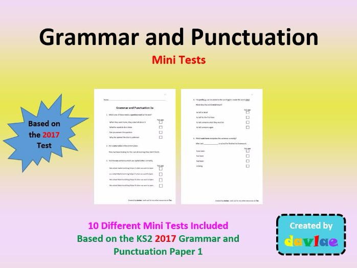 Grammar and Punctuation Mini-Tests based on 2017 Questions (10 Tests)