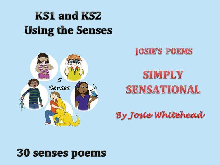 Simply Sensational - by Josie Whitehead - KS1 and KS2