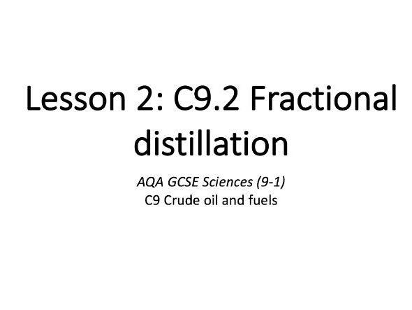 C9.2 Fractional distillation