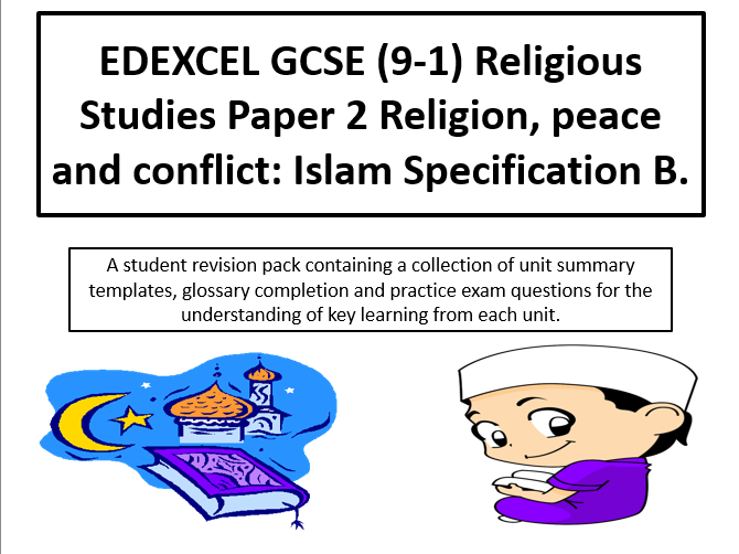 EDEXCEL GCSE (9-1) RE Paper 2 Religion, peace and conflict: Islam student revision activity pack