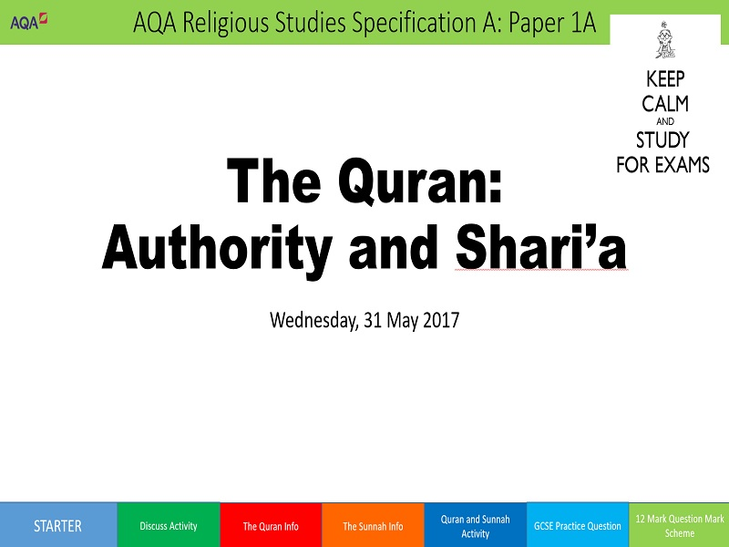 The Quran and Authority AQA/EDEXCEL Religious Studies 9-1 GCSE Religious Education