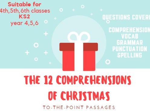 12 Comprehensions of Christmas! (KS2) 12 Christmas Comprehensions